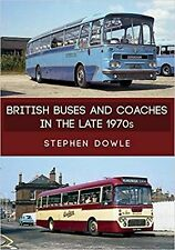 British Buses and Coaches in the Late 1970s New Book