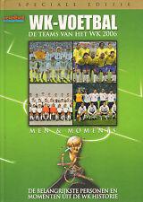 WK-VOETBAL (DE TEAMS VAN HET WK 2006) - Voetbal International