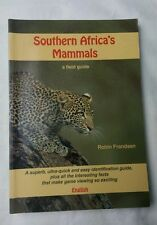 Southern Africa's Mammals : A Field Guide by Robin Frandsen (1992, Paperback)