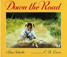 Down the Road by Alice Schertle Hardcover Book (T-3)