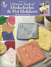 Ultimate Book of Dishcloths & Pot Holders Knitting Patterns Book Annie's NEW