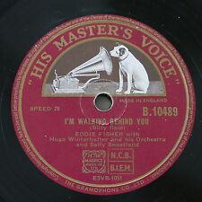 78 rpm EDDIE FISHER i`m walking behind you / hold me