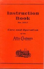 Allis-Chalmers Model 20-35 Tractor Instruction Book No. 2017 Care & Operation,MC