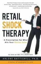Retail Shock Therapy: A Prescription for What Ails Your Online Sales (Paperback