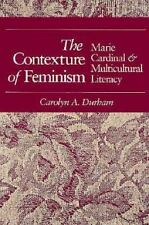 CONTEXTURE OF FEMINISM: Marie Cardinal and Multicultural Literacy