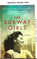 The Subway Girls by Susie Orman Schnall Advance Reader Copy Softcover Book
