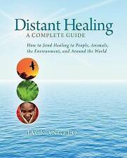 NEW Distant Healing: A Complete Guide by Jack Angelo