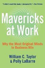 Mavericks At Work William C. Taylor HCDJ 1st