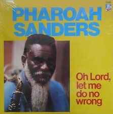 PHAROAH SANDERS Oh Lord! Let Me Do No Wrong DOCTOR JAZZ RECORDS Sealed Vinyl LP