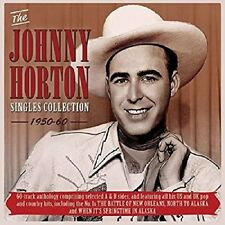 The Johnny Horton Singles Collection 1950-60 * by Johnny Horton (CD, Jul-2017, 2 Discs, Acrobat Music)