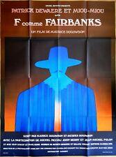 Jean-Michel FOLON * F. COMME FAIRBANKS * Patrick DEWAERE * originale120 x 160 cm