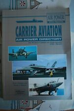 Carrier Aviation Air Power Directory. International  Review. Special publication