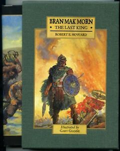 Bran Mak Morn: The Last King. Signed & Slipcased Hardback. 574/850