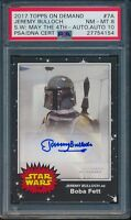 2017 Topps On Demand Jeremy Bulloch Star Wars May 4TH Auto #7-A PSA 8 Auto 10
