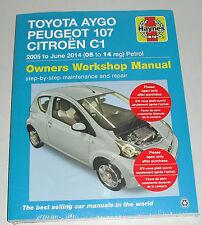 Reparaturanleitung Toyota Aygo, Peugeot 107, Citroen C1, Baujahre 2005-14 Haynes