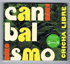 CHICHA LIBRE - CANIBALISMO - CD 14 TITRES - 2012 - NEUF NEW NEU