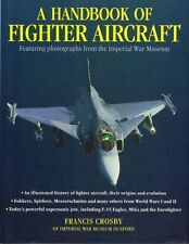 NEW BOOK A Handbook of Fighter Aircraft by Francis Crosby