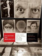Collecting the Imagination: The First Fifty Years of the Ransom Center (Harry R