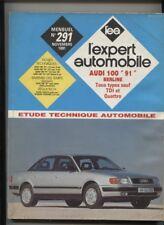 L'Expert n°291  etude technique 1991  :   AUDI 100 berline