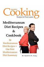 Mediterranean Diet Recipes & Cookbook: 50 Mediterranean Diet Recipes + Our Free