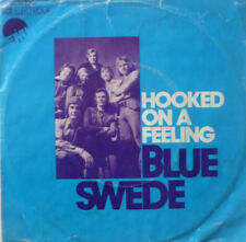 """7"""" 1973 RARE IN VG++ ! BLUE SWEDE : Hooked On A Feeling"""