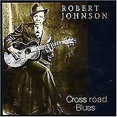 Robert Johnson - Cross Road Blues [Newsound 2000] (2003) CD ALBUM