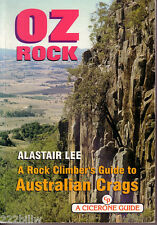 OZ Rock: A Rock Climber's Guide to Australian Crags by Alastair Lee