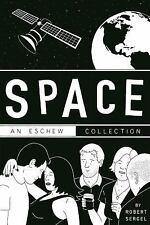 SPACE: AN ESCHEW COLLECTION: By Sergel, Robert