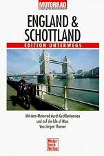 England und Schottland. Mit dem Motorrad durch Großbrita... | Buch | Zustand gut