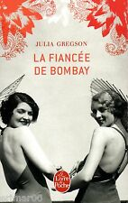 La Fiancée de Bombay / Julia GREGSON // Inde // Prix Romantic Novel of the Year