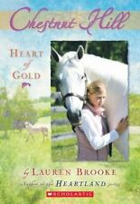 Chestnut Hill: Heart of Gold 3 by Lauren Brooke (2006, Paperback)