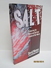 Salt by David Mainse & Sarah Shaheen Stowell