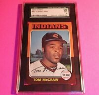1975 Topps #482 Tom McCraw,  Graded MINT SGC 9 (96), Orioles.