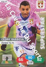 ETG-13 CEDRIC BARBOSA # EVIAN THONON CARD ADRENALYN FOOT 2014 PANINI