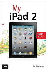 """AS NEW"" My iPad 2 (covers iOS 4.3), Rosenzweig, Gary, Book"