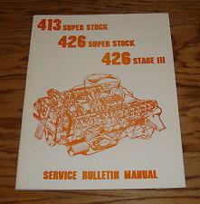 1962 1963 Plymouth 413-426 Super Stock Service Bulletin Manual 62 63
