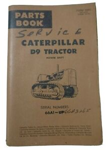 Caterpillar D9 Tractor Parts Book Serial 66A1 and Up Form 36003 March 1965