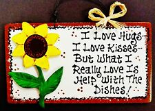 SUNFLOWER Hugs~Kisses~Dishes KITCHEN SIGN Southwest Decor Wall Art Wood Plaque