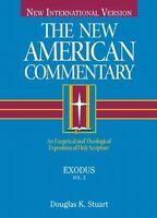 The New American Commentary - Volume 2 - Exodus - Stuart, Douglas