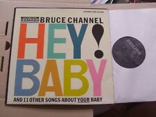 BRUCE CHANNEL,HEY! BABY lp vg+/ phillips rec. 842940BY Holland /m- SRS67008 USA