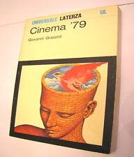 Giovanni Grazzini Cinema '79 Universale Laterza UL 1980 nuovo pag 263 storia 557