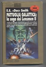 PATTUGLIA GALATTICA: LA SAGA DEI LENSMEN II Cosmo Oro Nord Prima Edizione 1992