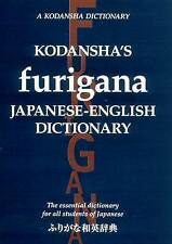 Kodansha's Furigana Japanese-English Dictionary: The Essential Dictionary for All Students of Japanese by Masatoshi Yoshida, Yoshikatsu Nakamura (Paperback, 2012)