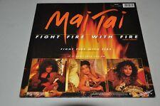 "Mai Tai - Fight fire with fire - 12"" Maxi-Single Schallplatte Vinyl LP"