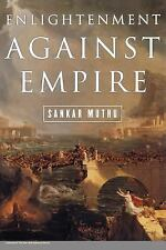 Enlightenment Against Empire by Sankar Muthu (2003, Paperback)