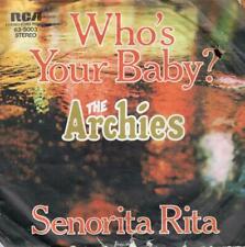 The Archies Who`s Your Baby? / Senorita Rita