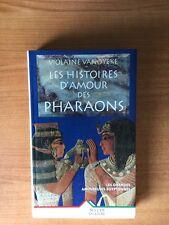 LES HISTOIRES D'AMOUR DES PHARAONS les grandes amoureuses égyptiennes
