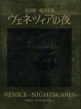 Venice Nightscapes - Japanese Ikko Narahara Photo Book