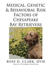 Medical, Genetic & Behavioral Risk Factors of Chesapeake Bay Retrievers, Pape.