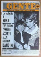 Rivista Magazine - Gente n° 21 1967 - Mina - Bandini - Koshina - Bardot - Lisi